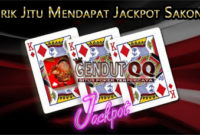 Trik Jitu Mendapat Jackpot Sakong