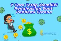 7 Cara Tetap Memiliki Penghasilan Saat Pandemi Corona